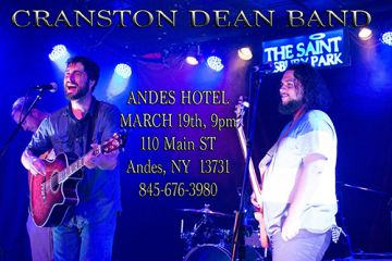 3.19-CRANSTON DEAN BAND IN THE TAVERN – 9PM-ANDES HOTEL